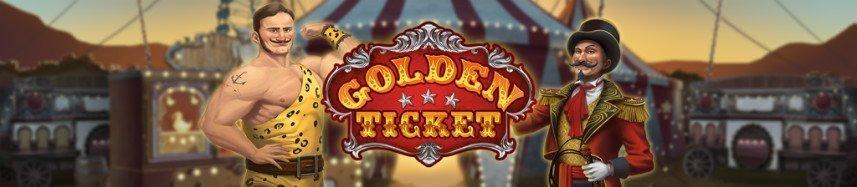 """Golden Ticket banner visar logotyp och grafik med en cirkusdirektör och en """"strong man"""""""