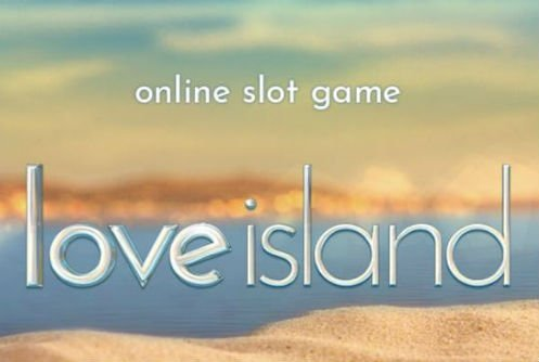 Love island online slot