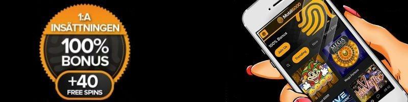 Banner med svart bakgrund tillhörande nätcasinot Mobil6000. Till vänster syns en cirkelformad grafik i orange som innehåller texten: 1:A INSÄTTNINGEN 100% BONUS + 40 FREESPINS. Till höger syns en hand med röda naglar som håller i en mobiltelefon. På telefonens skärm syms Mobil6000:s hemsida.