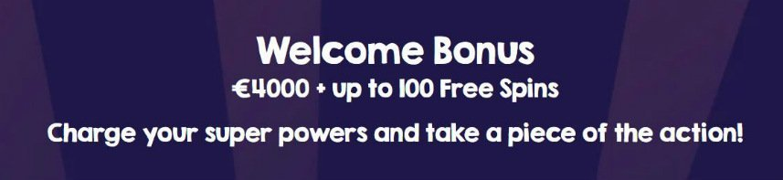 "Välkomsterbjudande på Gale & Martin casino. Vi ser texten: ""Welcome Bonus 4000 euro + up to 100 free spins, charge your super powers and take a piece of the action!"". bakgrundsfärgen är blå."
