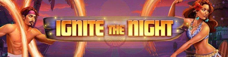 Ignite the night online slot