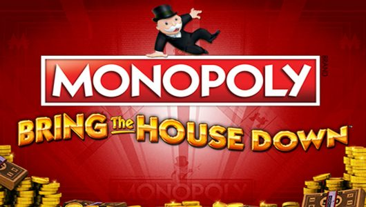 Monopoly Bring The House Down