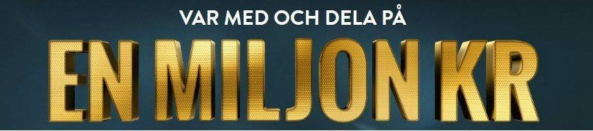 """Bonuserbjudande. Text på bilden: """"Var med och dela på en miljon kr""""."""