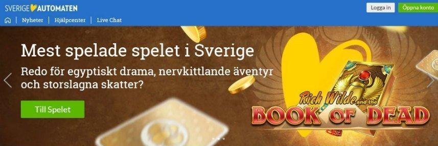 """Skärmbild som visar första sidan på nätcasinot Sverigeautomaten. Högst upp ser vi menyn med navigeringsalternativ, casinots logotyp samt inloggnings- och registeringsalternativ. Nedanför ser vi reklam för casinospelet Book of Dead, vi kan läsa texten: """"Mest spelade spelet i Sverige - Redo för egyptiskt drama, nervkittlande äventyr och storslagna skatter?""""."""