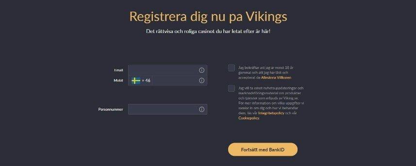 Bilden visar registrering på Vikings Casino. Här finns beskrivningar av registreringen samt fält där e-post, telefonnr och personnr ska skrivas upp.